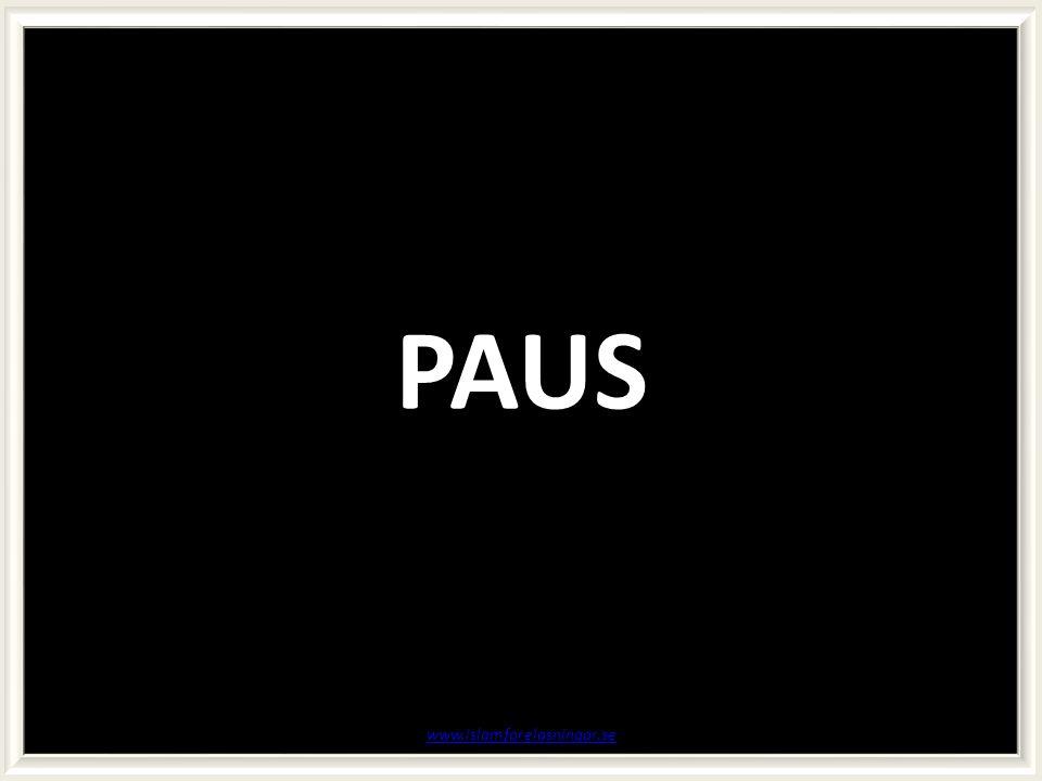 PAUS www.islamforelasningar.se