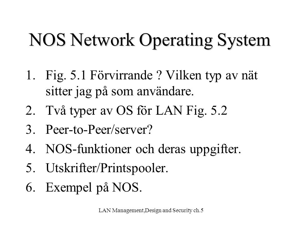 NOS Network Operating System