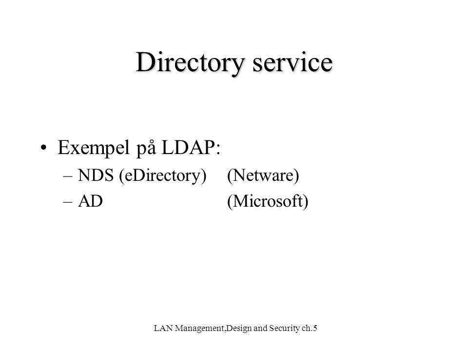 LAN Management,Design and Security ch.5