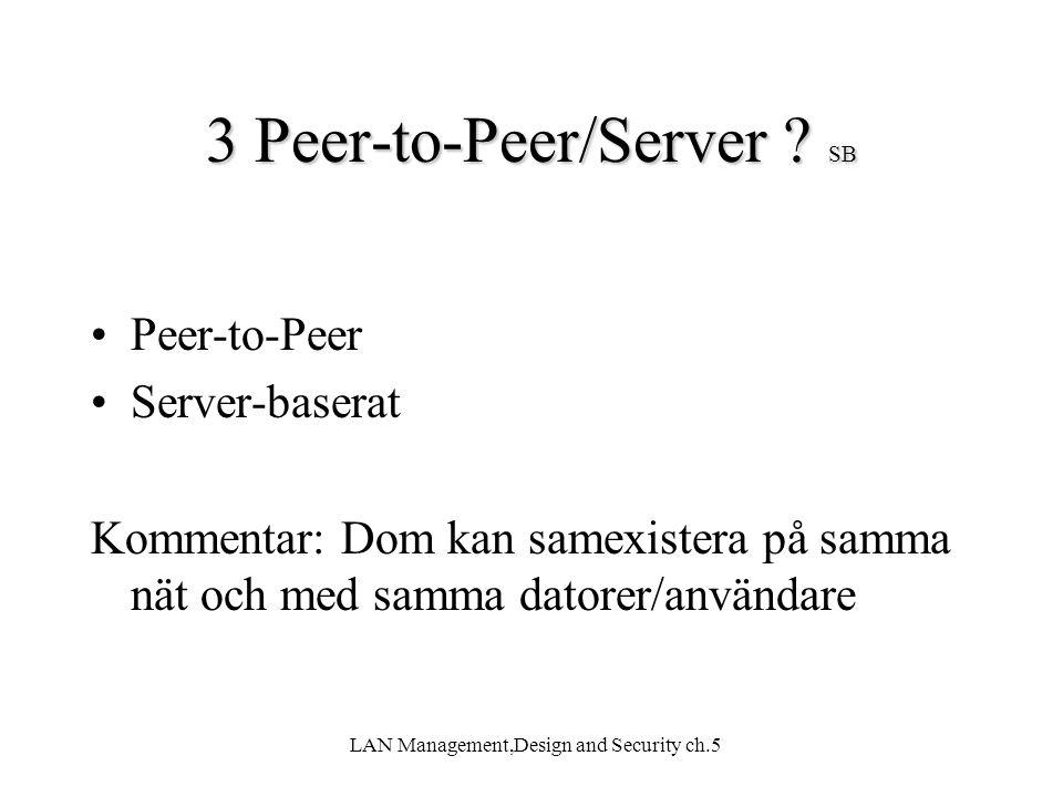 3 Peer-to-Peer/Server SB