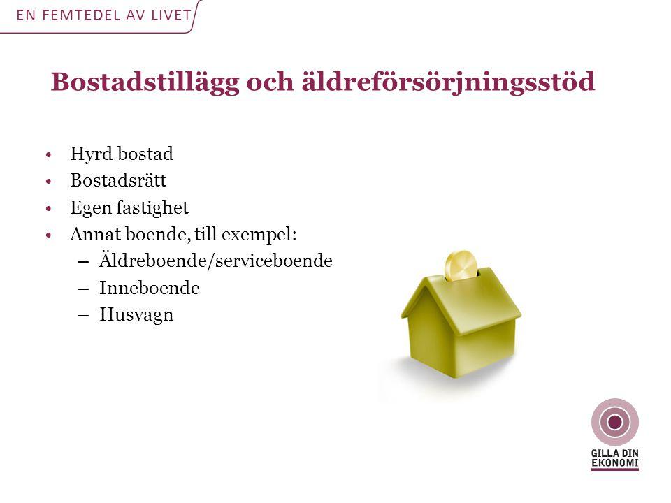 Bostadstillägg och äldreförsörjningsstöd