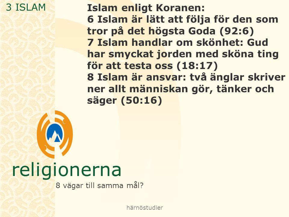 3 ISLAM Islam enligt Koranen: