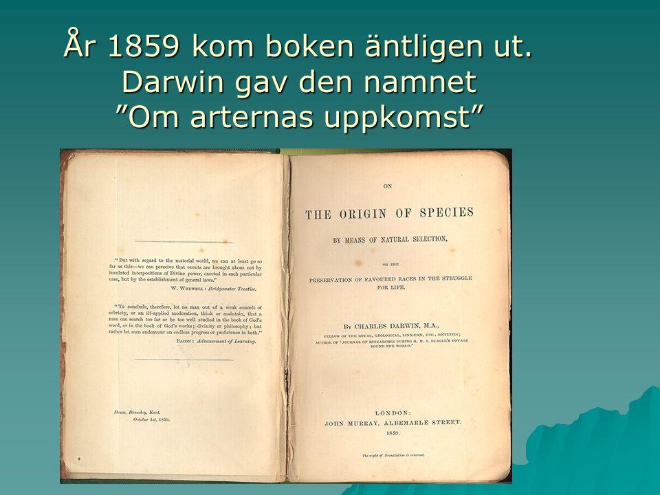 År 1859 kom boken äntligen ut