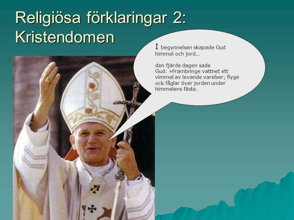 Religiösa förklaringar 2: Kristendomen