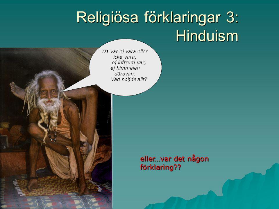 Religiösa förklaringar 3: Hinduism