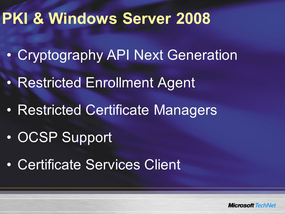 PKI & Windows Server 2008 Cryptography API Next Generation