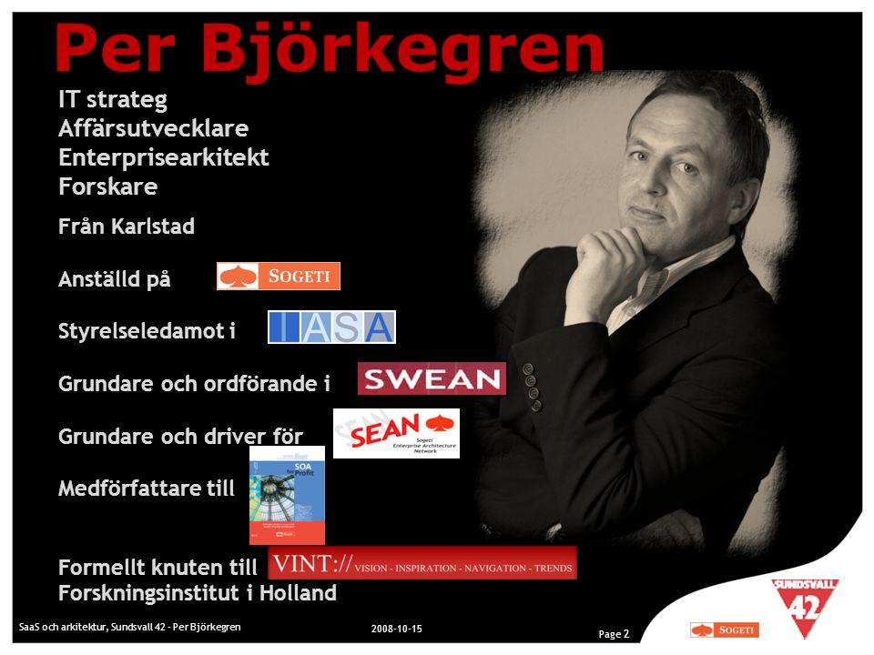 Per Björkegren IT strateg Affärsutvecklare Enterprisearkitekt Forskare