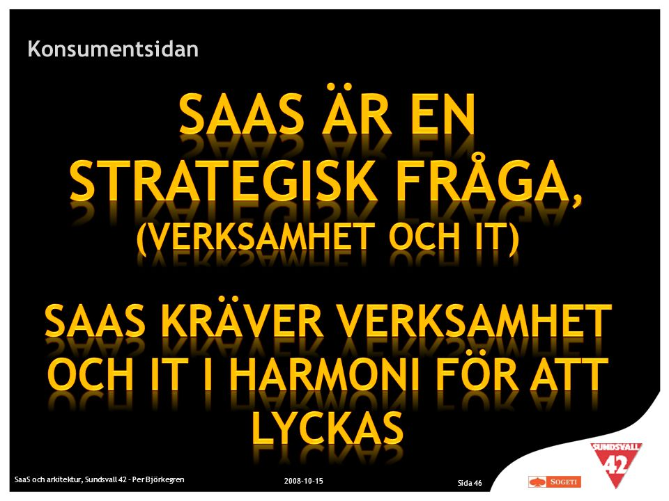 SaaS är en strategisk fråga, (verksamhet och IT)