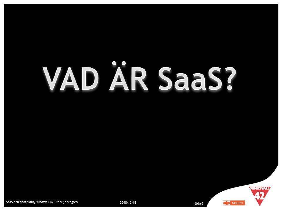 VAD ÄR SaaS SaaS och arkitektur, Sundsvall 42 - Per Björkegren