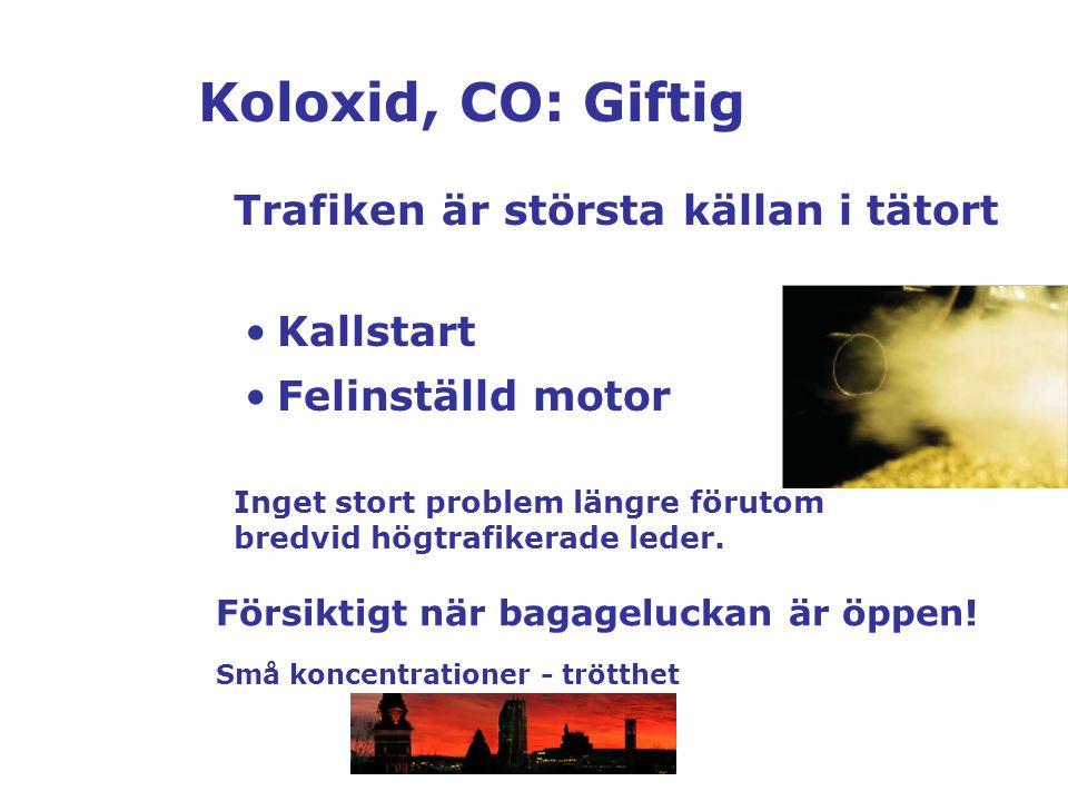 Koloxid, CO: Giftig Trafiken är största källan i tätort Kallstart