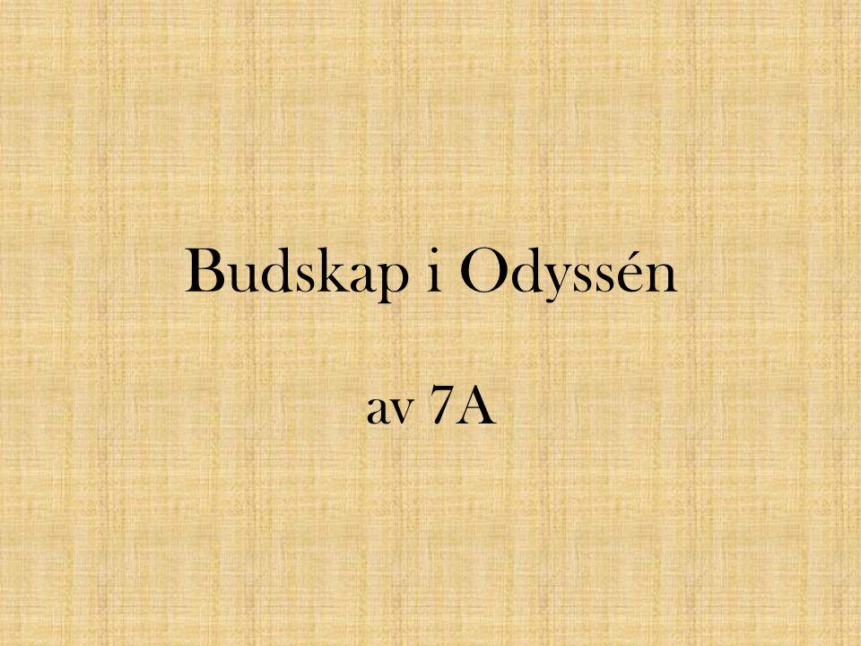 Budskap i Odyssén av 7A