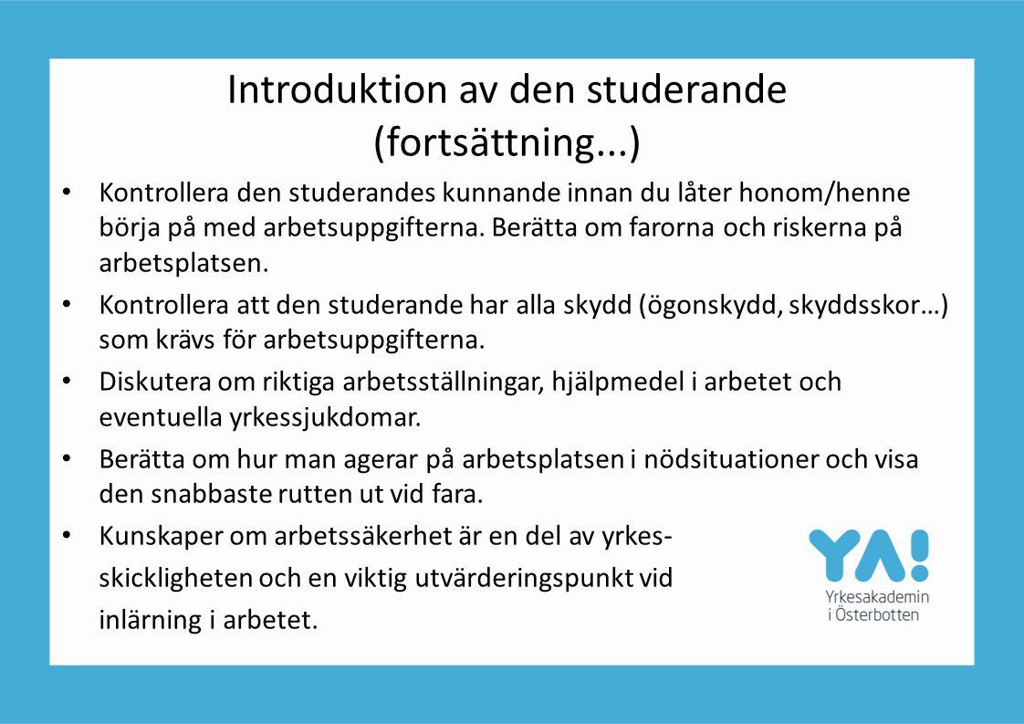 Introduktion av den studerande (fortsättning...)