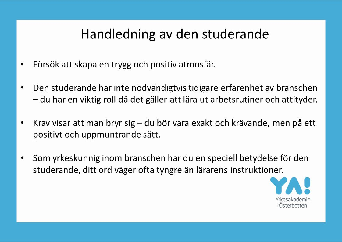 Handledning av den studerande