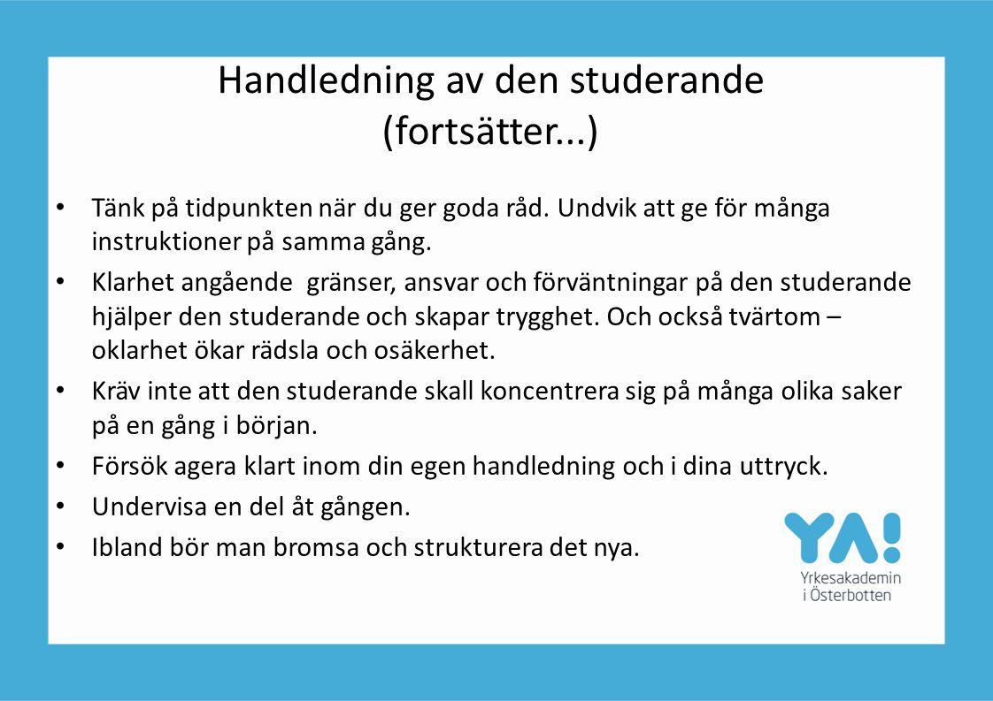 Handledning av den studerande (fortsätter...)