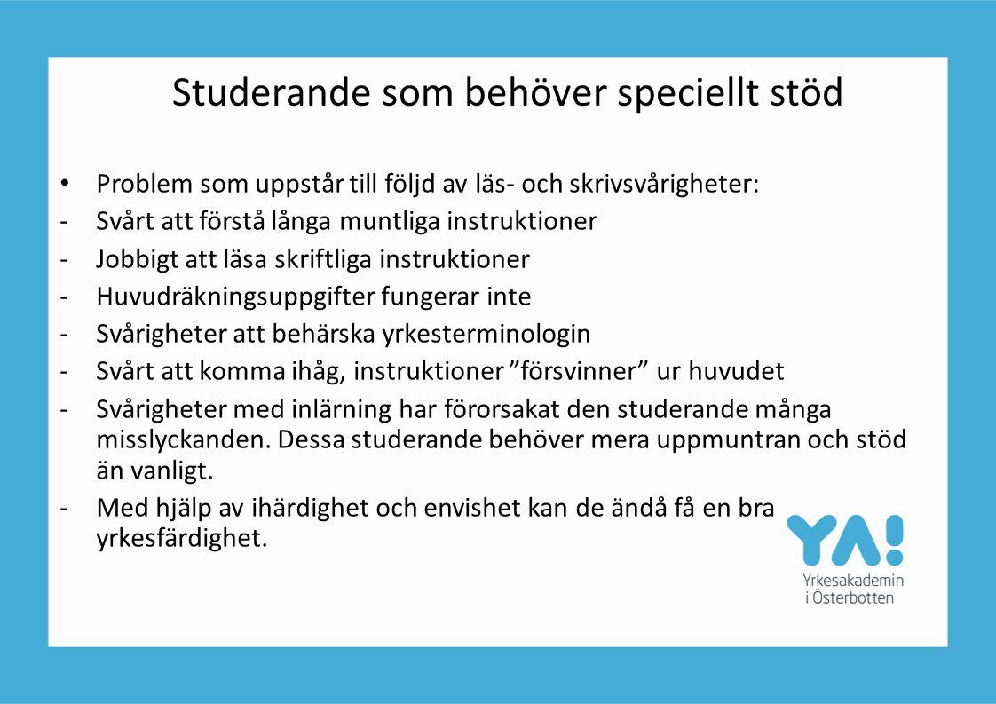 Studerande som behöver speciellt stöd