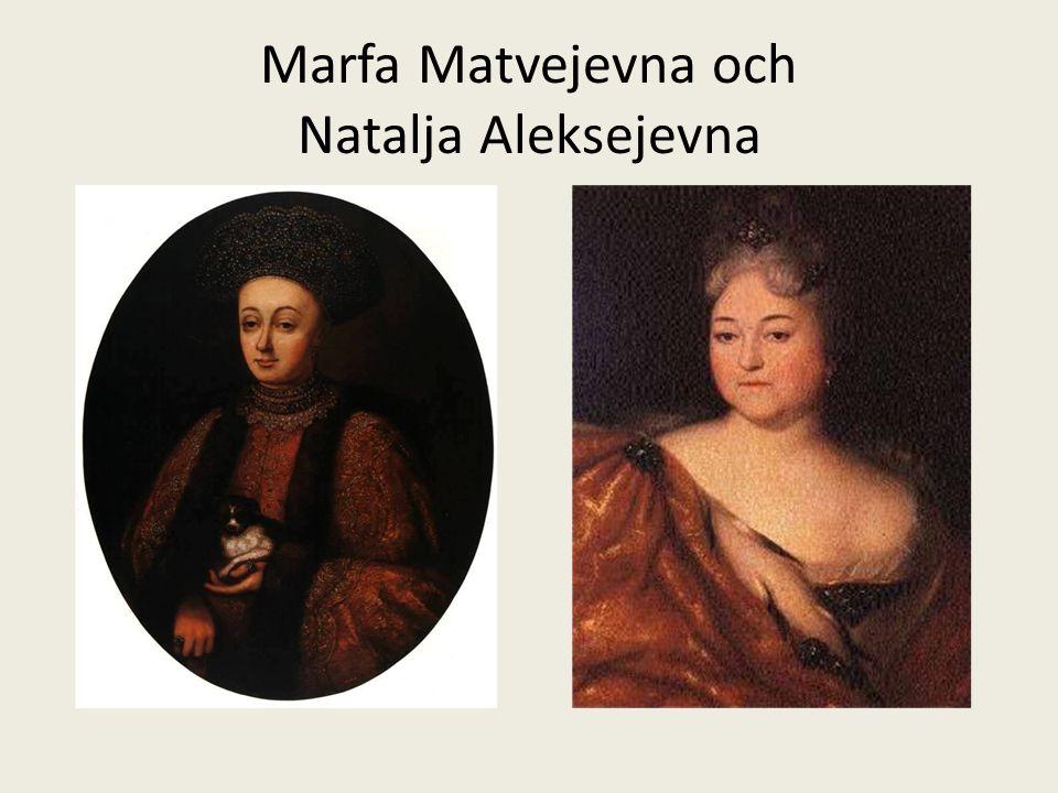 Marfa Matvejevna och Natalja Aleksejevna