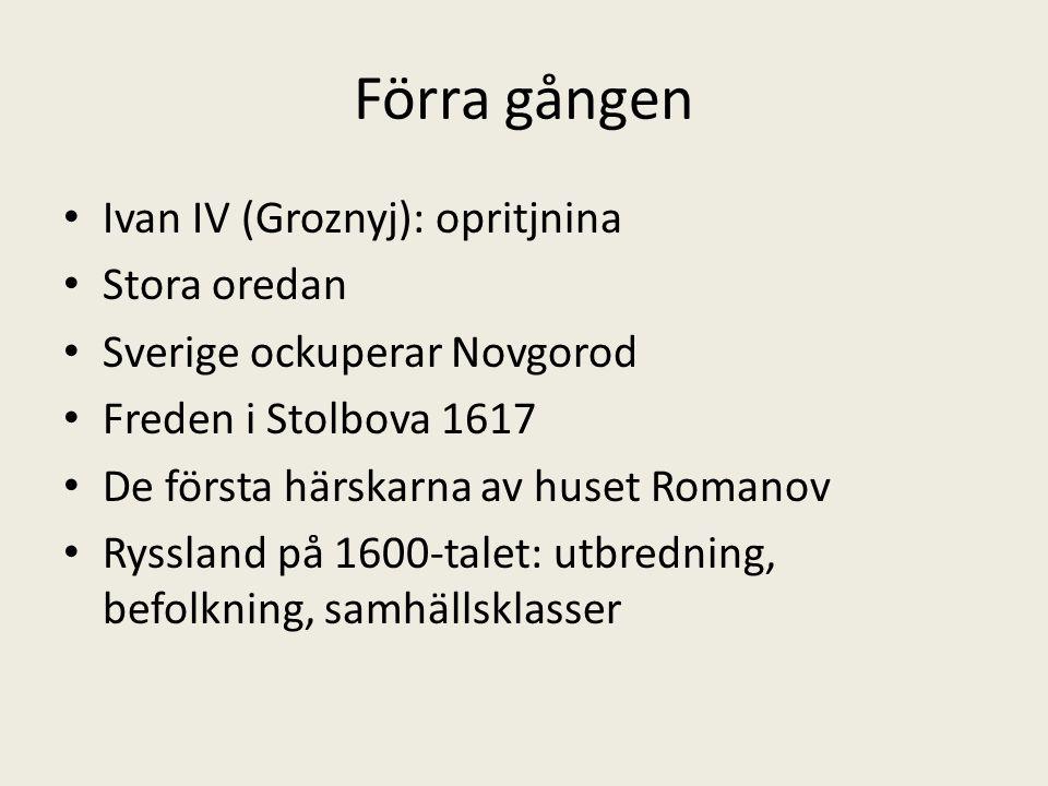 Förra gången Ivan IV (Groznyj): opritjnina Stora oredan