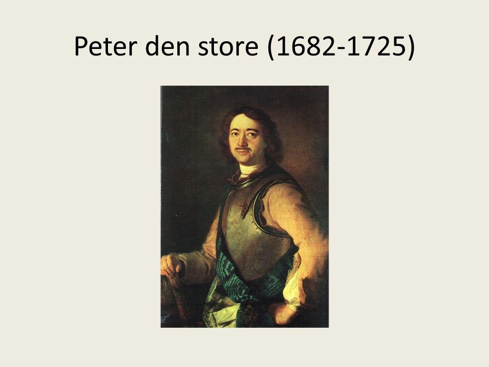 Peter den store (1682-1725)
