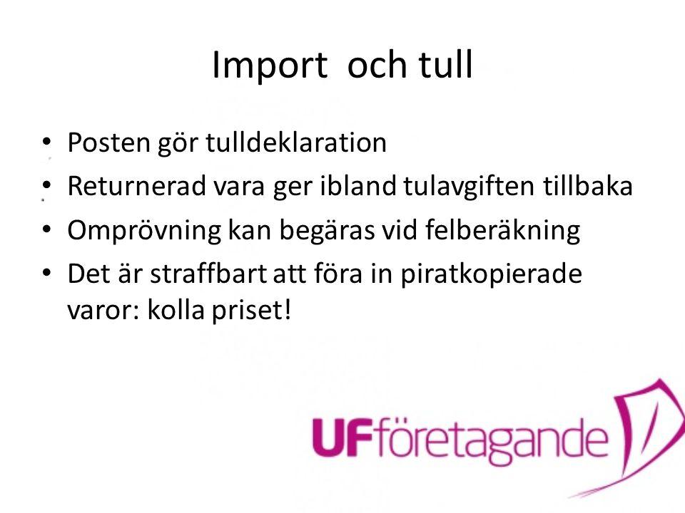 Import och tull Posten gör tulldeklaration