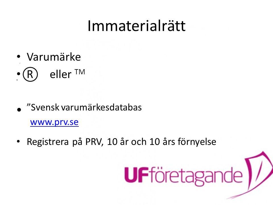 Immaterialrätt Svensk varumärkesdatabas www.prv.se Varumärke