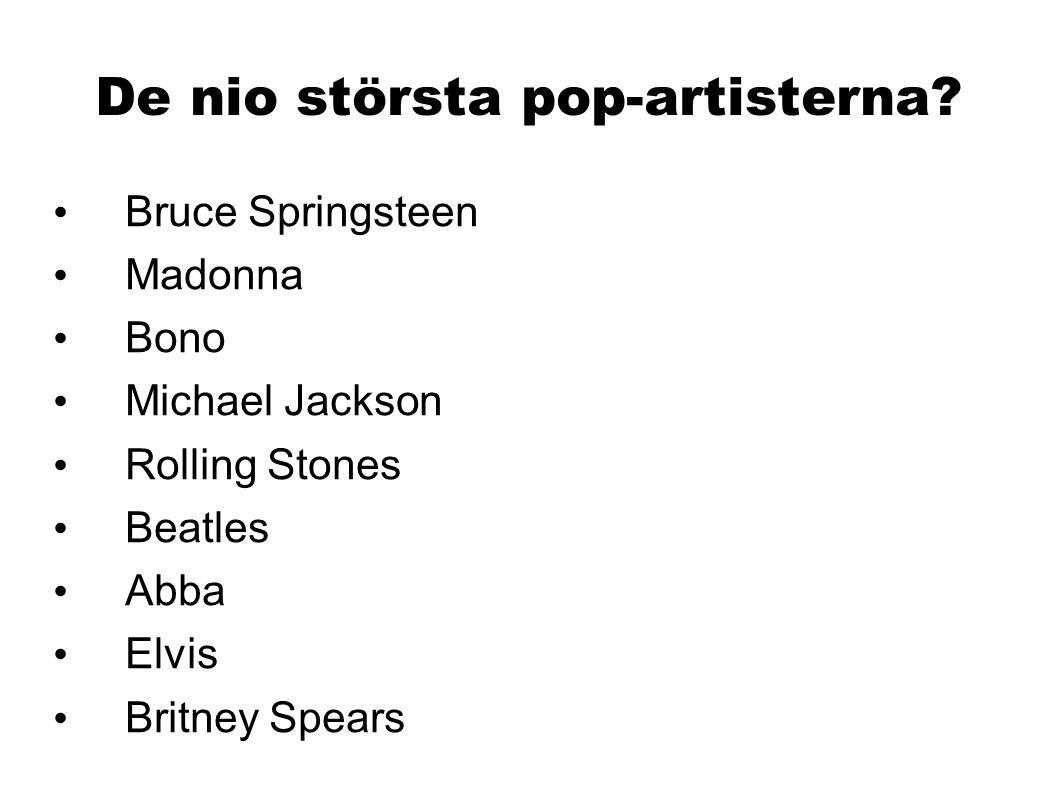 De nio största pop-artisterna
