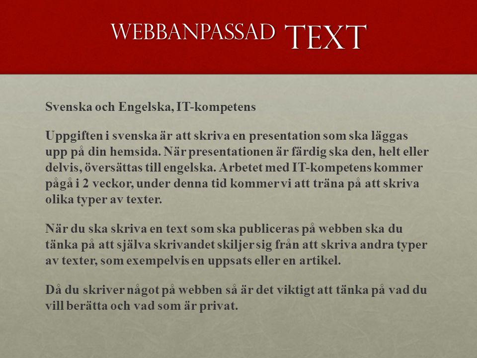 Webbanpassad text Svenska och Engelska, IT-kompetens