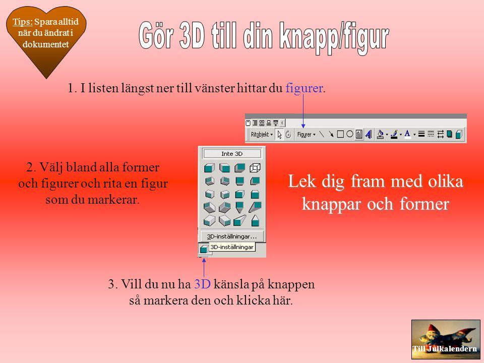 Gör 3D till din knapp/figur