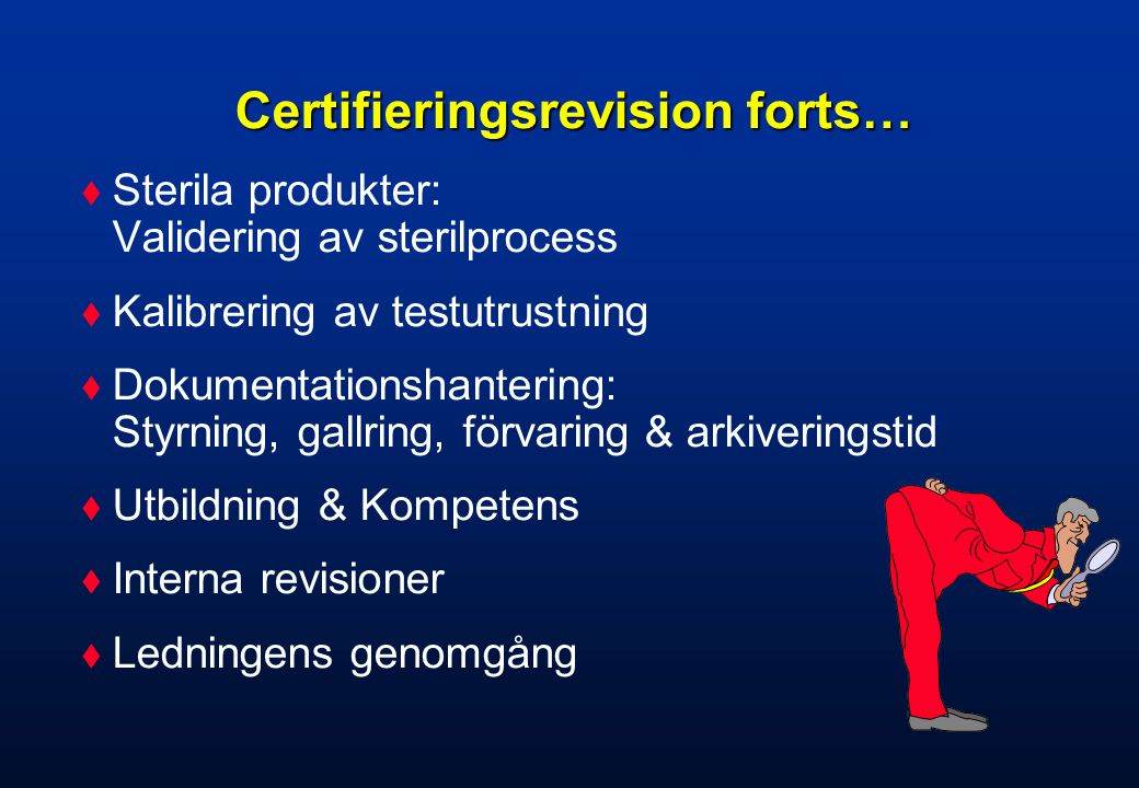 Certifieringsrevision forts…