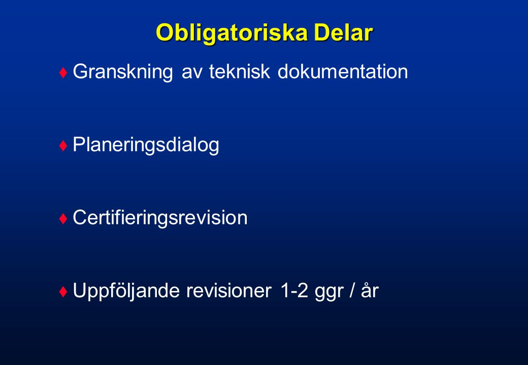 Obligatoriska Delar Granskning av teknisk dokumentation