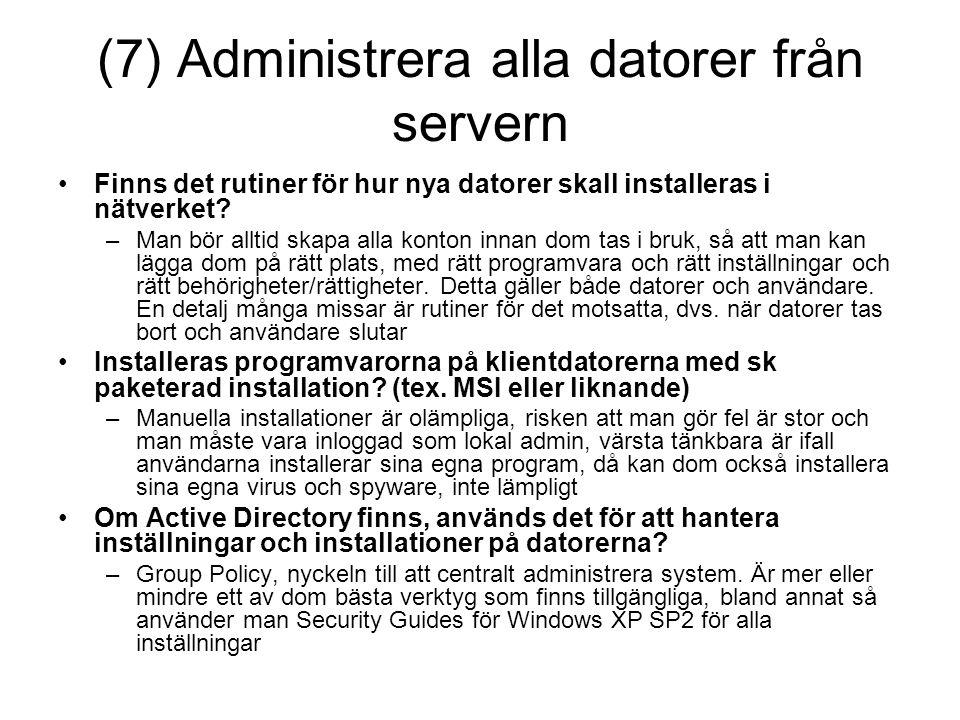 (7) Administrera alla datorer från servern