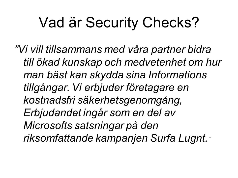 Vad är Security Checks