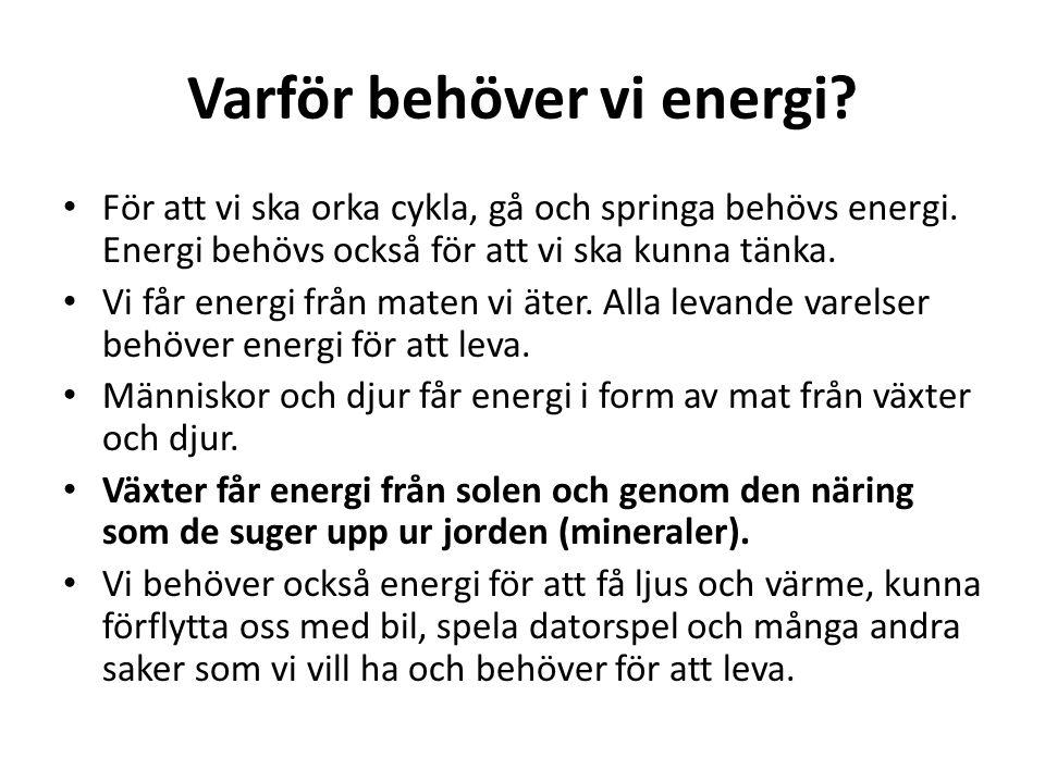 Varför behöver vi energi