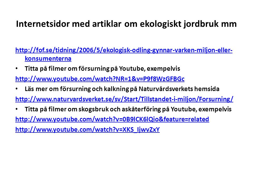 Internetsidor med artiklar om ekologiskt jordbruk mm