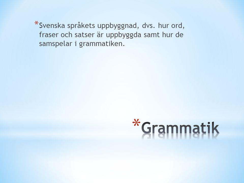 Svenska språkets uppbyggnad, dvs