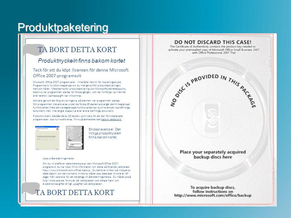 Produktpaketering TA BORT DETTA KORT Produktnyckeln finns bakom kortet