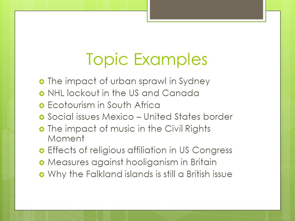 Topic Examples The impact of urban sprawl in Sydney
