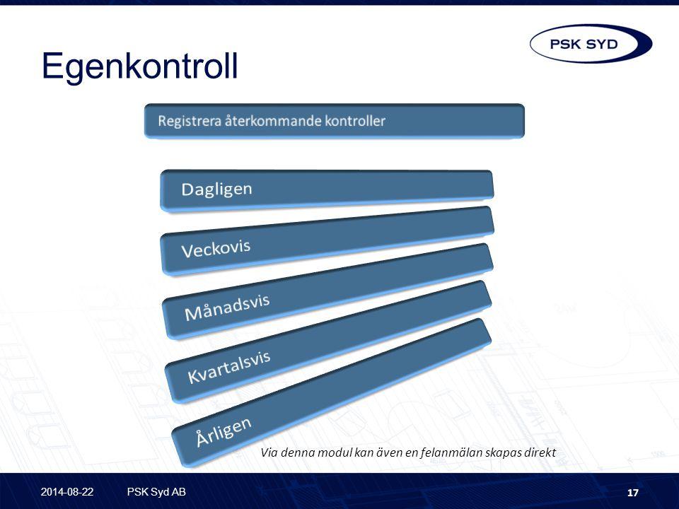 Egenkontroll Registrera återkommande kontroller Dagligen Veckovis