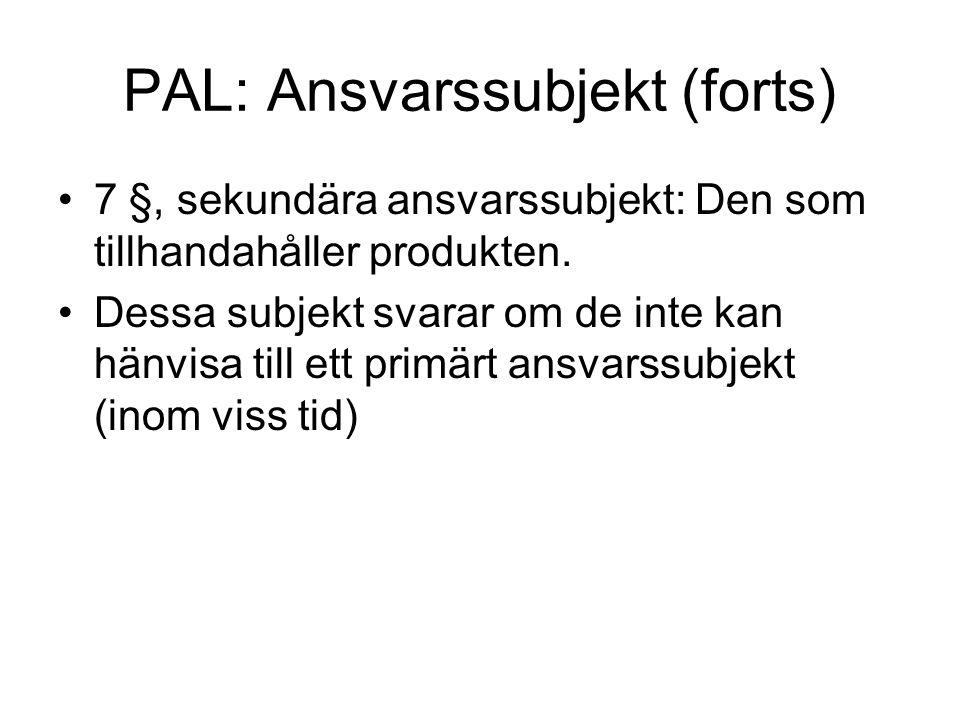 PAL: Ansvarssubjekt (forts)
