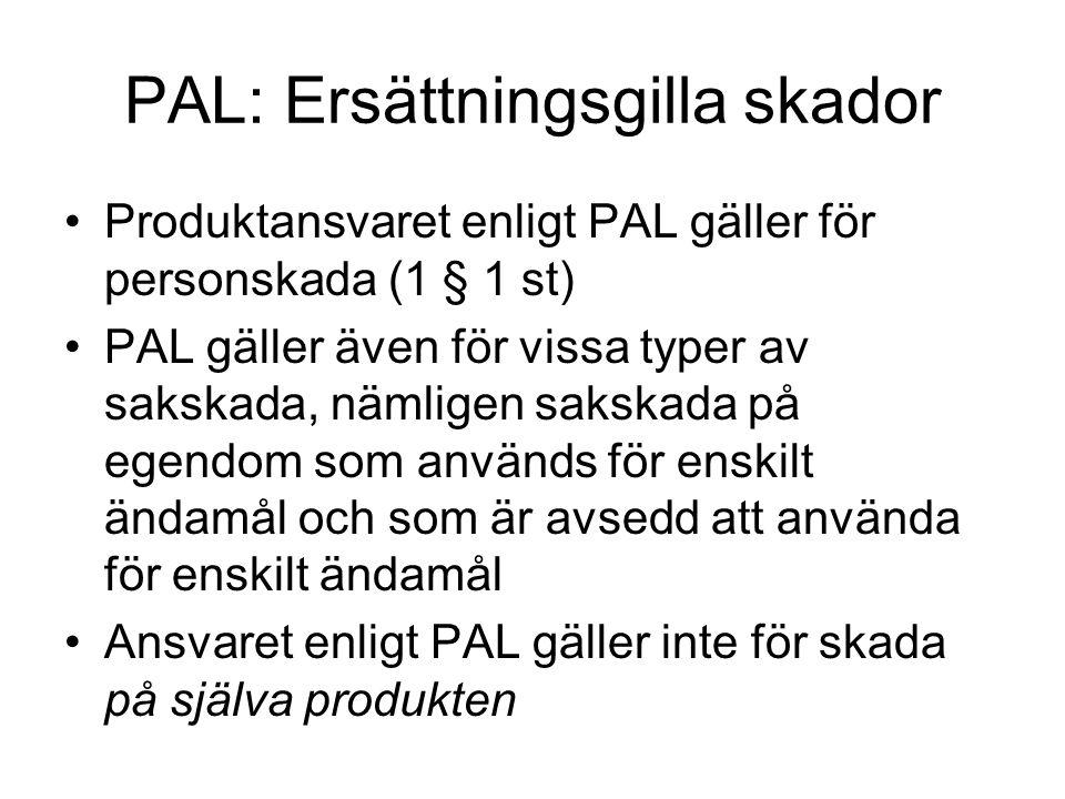 PAL: Ersättningsgilla skador