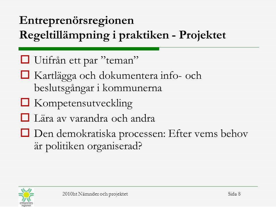 Entreprenörsregionen Regeltillämpning i praktiken - Projektet
