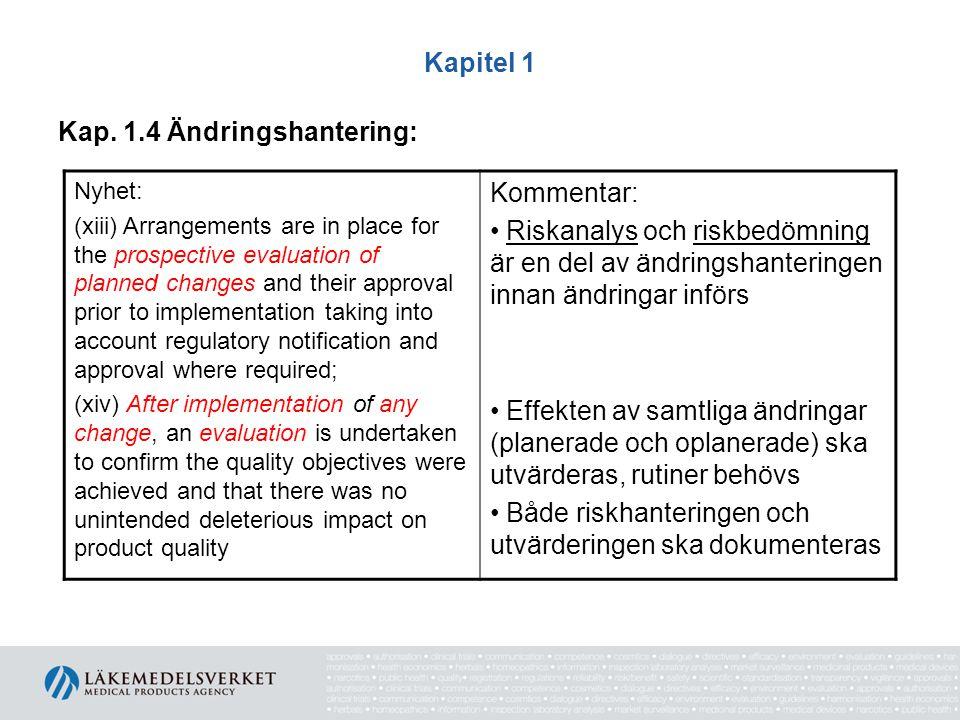 Kap. 1.4 Ändringshantering: Kommentar: