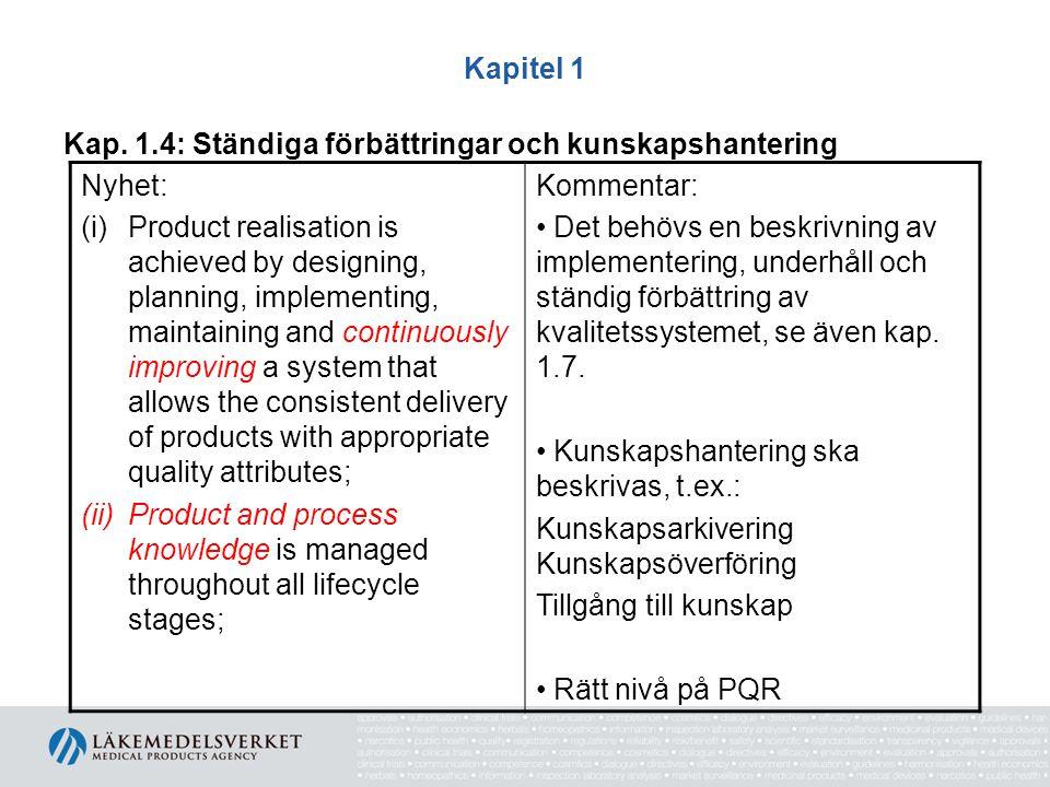 Kapitel 1 Kap. 1.4: Ständiga förbättringar och kunskapshantering. Nyhet: