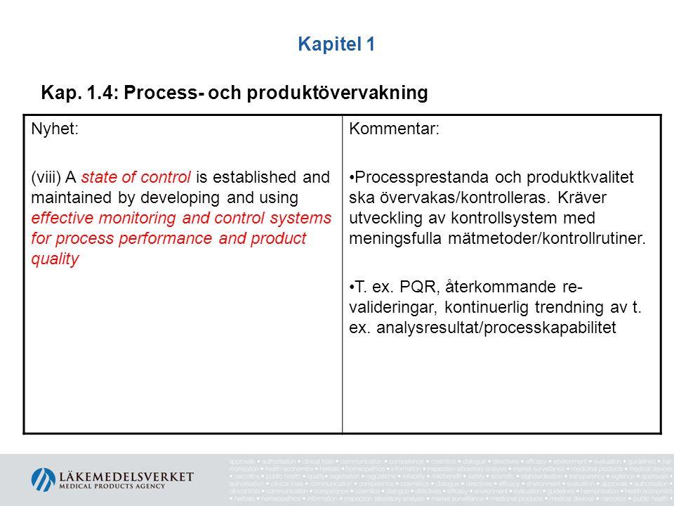 Kap. 1.4: Process- och produktövervakning