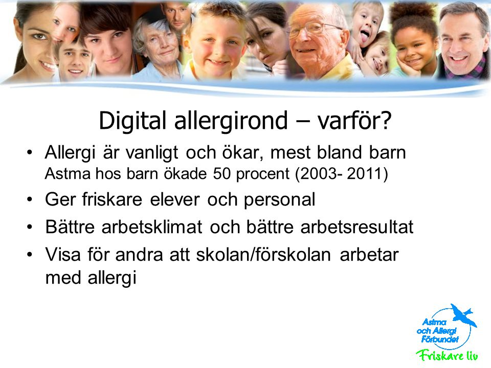 Digital allergirond – varför