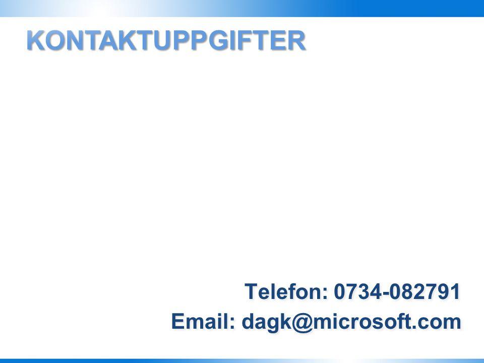 4/5/2017 10:27 PM Kontaktuppgifter Telefon: 0734-082791 Email: dagk@microsoft.com
