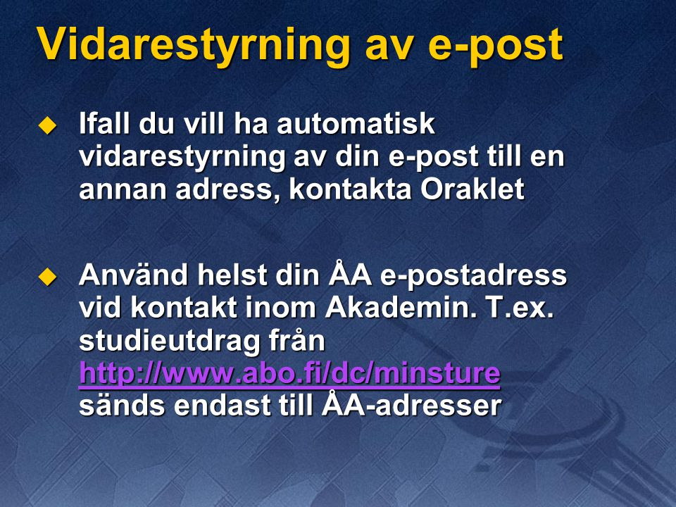 Vidarestyrning av e-post