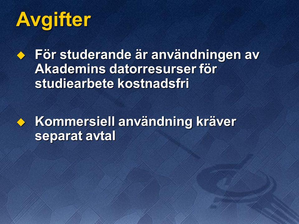 Avgifter För studerande är användningen av Akademins datorresurser för studiearbete kostnadsfri.