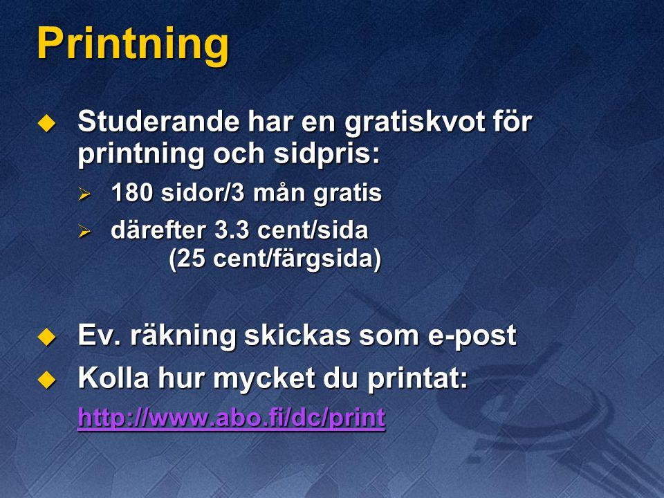 Printning Studerande har en gratiskvot för printning och sidpris: