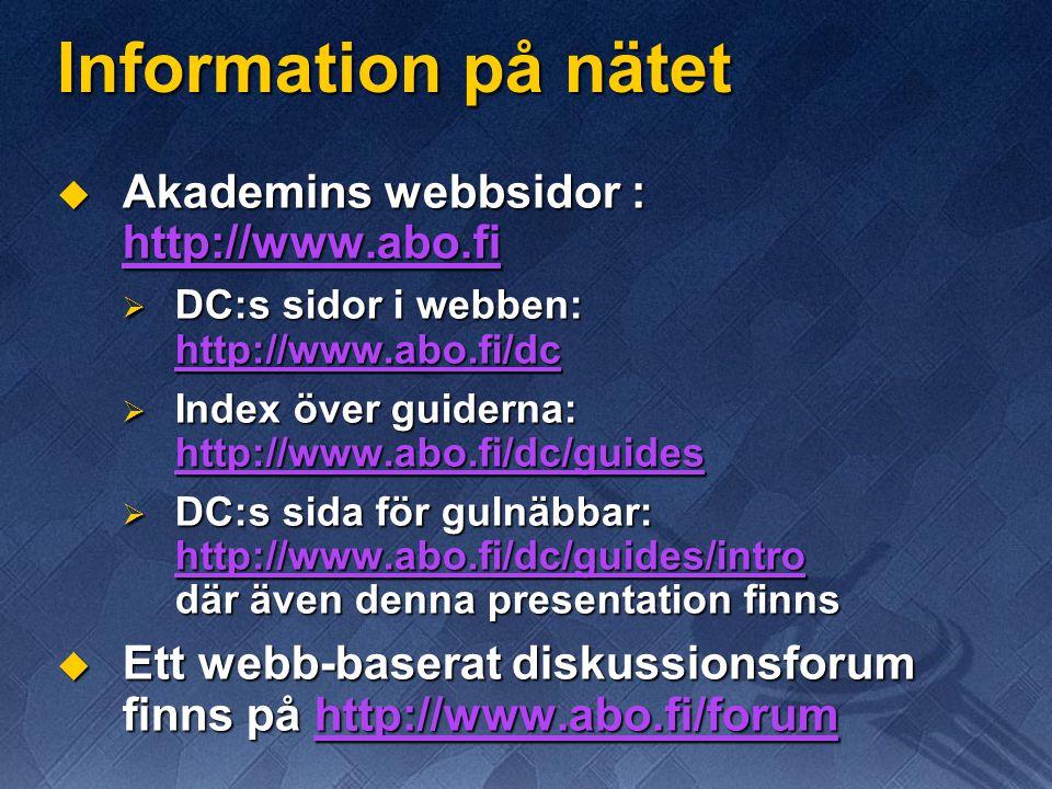 Information på nätet Akademins webbsidor : http://www.abo.fi