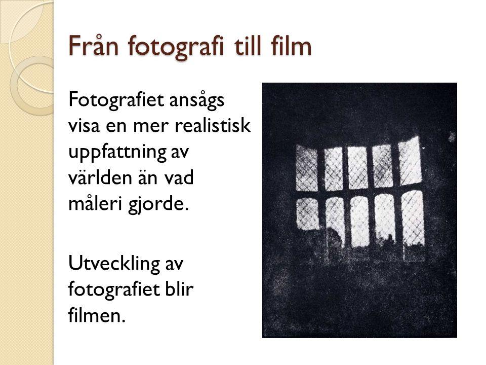 Från fotografi till film